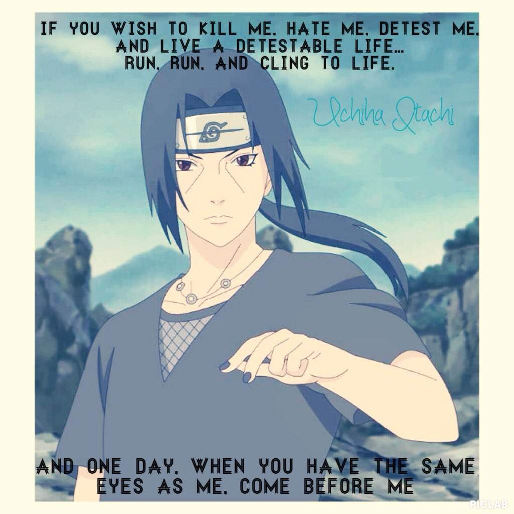 Best Naruto Quotes Uchiha Itachi Anime Amino